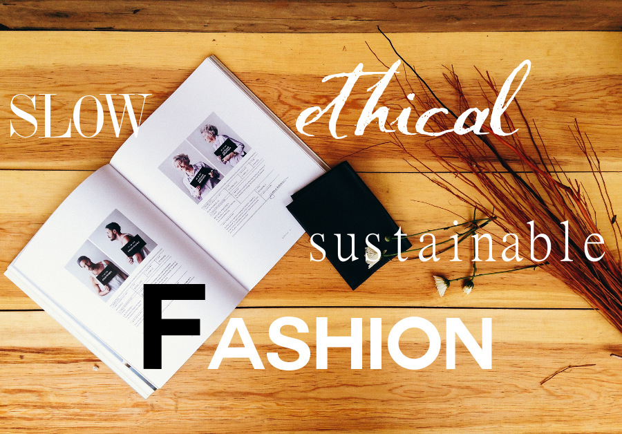 Sustainable and Ethical Fashion | Fashionhedge