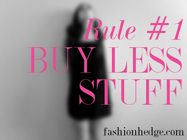Fashionhedge Rule #1