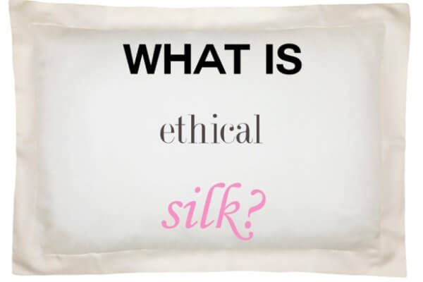 Ethical silk